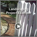 Landscaping Project Brick Wallway and Fence Project in Glendale, CA Example Videos